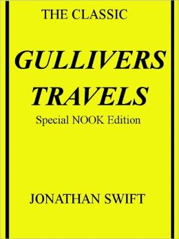 Gulliver's Travels- Special NOOK Edition- Full Version