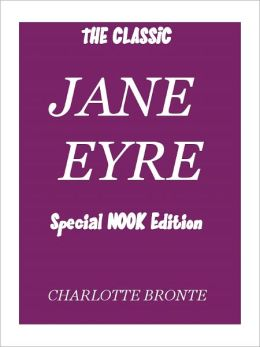 Jane Eyre- Special NOOK Edition- Full Version with Illustrations