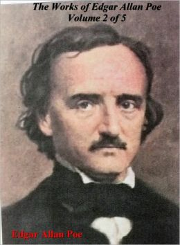 The Works of Edgar Allan Poe - Volume 2 of 5