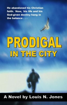 Prodigal in the City (Christian suspense fiction)