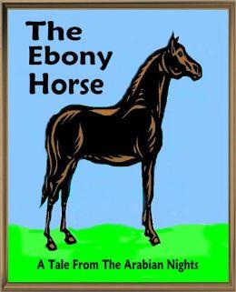 The Ebony Horse