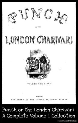 Punch or the London Charivari (19th century British humor magazine) Complete Volume 1 Collection
