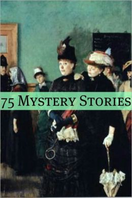 75+ Classic Mystery Stories