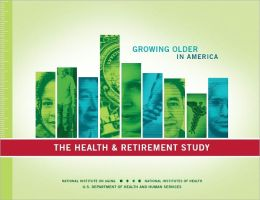 Growing Older in America: The Health & Retirement Study