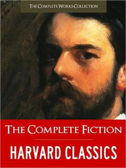 200 GREATEST NOVELS, STORIES & POEMS EVER WRITTEN: THE COMPLETE HARVARD CLASSICS LIBRARY FICTION (Exclusive Nook Edition) 200 Works! Jane AUSTEN Charles DICKENS George ELIOT Mark TWAIN Victor HUGO Henry JAMES SHAKESPEARE TOLSTOY DOSTOYEVSKY TURGENEV