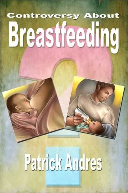 Controversy About Breastfeeding