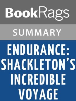 Endurance: Shackleton's Incredible Voyage by Alfred Lansing l Summary & Study Guide