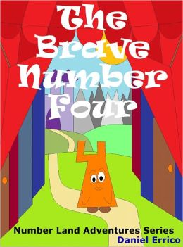 Number Land Magic Adventures: The Brave Number Four (PLUS Surprise eBook!)