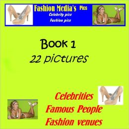 Fashion Media Pics - Book 1