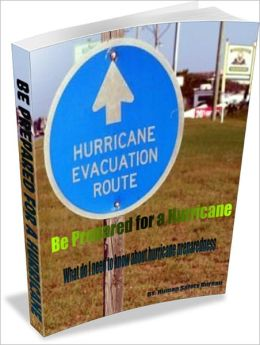 Be Prepared For A Hurricane
