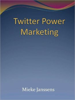 Twitter Power Marketing