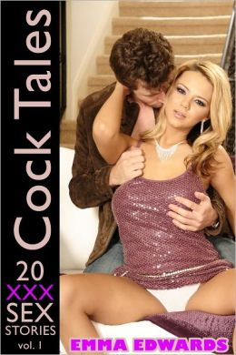 Cock Tales: 20 XXX Sex Stories Volume 1