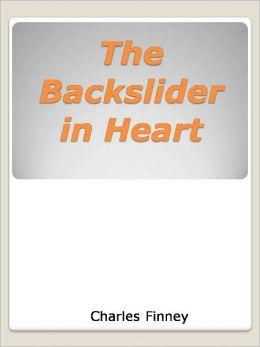 The Backslider in Heart,