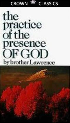 Practice of the Presence of God (Unabridged Edition)