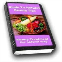 Guide to Natural Beauty Tips