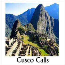 Cusco Calls