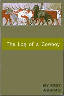 The Log of a Cowboy