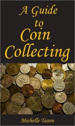 A Guide To Coin Collecting