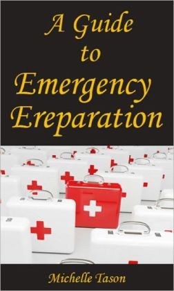 A Guide To Emergency Preparation