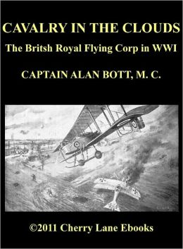 Cavalry of the Clouds - The Britsh Royal Flying Corp in WWI