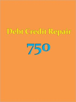 Debt Credit Repair 750