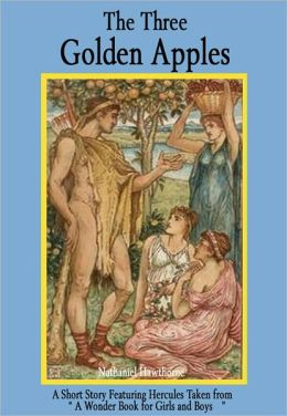 hawthornes three golden apples Amazoncom: the three golden apples (9781168659293): nathaniel hawthorne, fern bisel peat: books.
