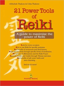 21 Power Tools Of Reiki