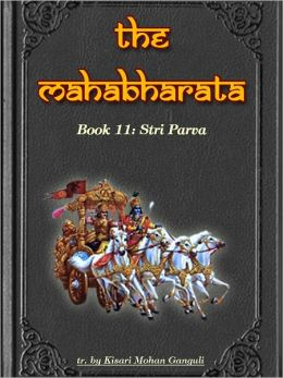 The Mahabharata, Book 11: Stri Parva