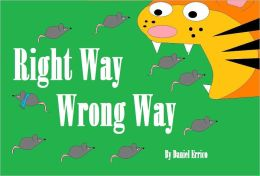 Right Way Wrong Way (PLUS Surprise eBook!)