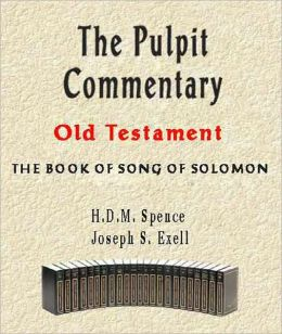 The Pulpit Commentary-Book of Song of Solomon