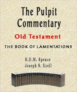 The Pulpit Commentary-Book of Lamentations