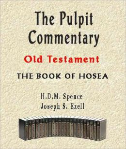 The Pulpit Commentary-Book of Hosea