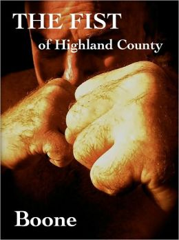 The Fist of Highland County