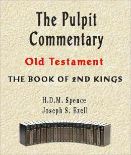 The Pulpit Commentary-Book of 2nd Kings