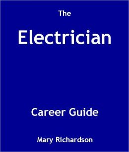 The Electrician Career Guide