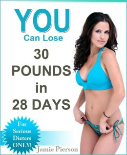 YOU Can Lose 30 Pounds In 28 Days