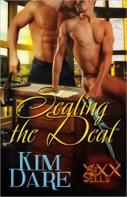 Sealing the Deal [Male/Male Erotic Romance Sex Sells Series]