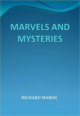 MARVELS AND MYSTERIES w/Direct link technology (A Mystery Classic)