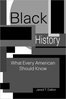 Black History: What Every American Should Know
