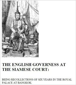 The English Governess at the Siamese Court [Illustrated]