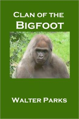 Clan of the Bigfoot