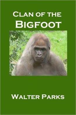 Clan of the Bigfoot
