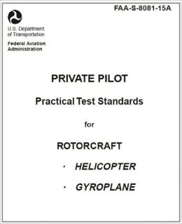 Private Pilot Practical Test Standards for Rotorcraft (Helicopter, Gyroplane), Plus 500 free US military manuals and US Army field manuals when you sample this book