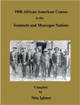 1900 African American Census in the Seminole and Muscogee Nations