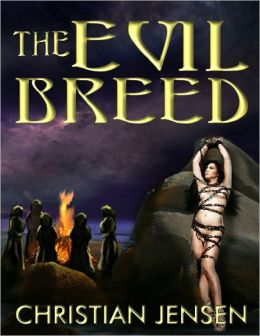 The Evil Breed Witches House the Chronicles of Rosario Book 3