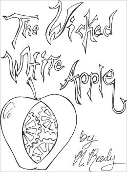 The Wicked White Apple