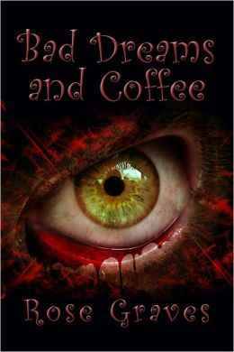 Bad Dreams and Coffee