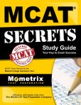 Book Cover Image. Title: MCAT Secrets Study Guide:  MCAT Exam Review for the Medical College Admission Test, Author: MCAT Exam Secrets Test Prep Team