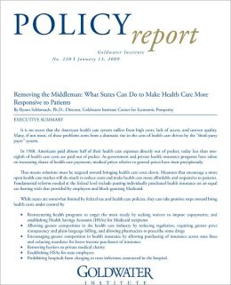Removing the Middleman: What States Can Do to Make Health Care More Responsive to Patients