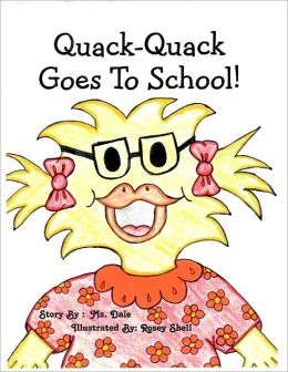 Quack- Quack Goes to School